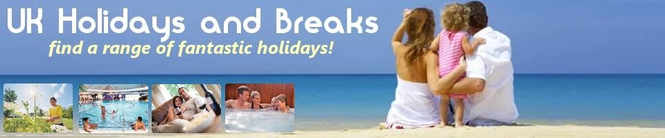 UK Holidays & Breaks